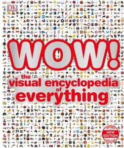 WOW (!) - The Visual Encyclopedia of Everything