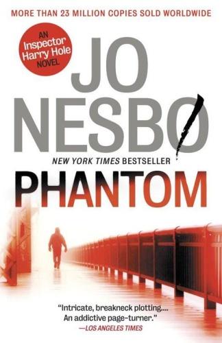 09 Phantom  A Harry Hole Novel   Jo Nesbo