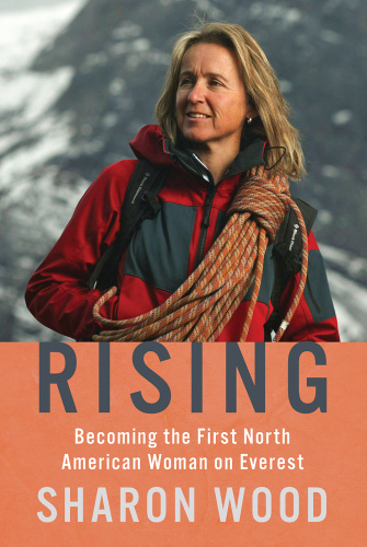Rising Becoming the First North American Woman on Everest