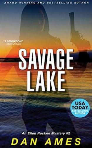 Dan Ames   [Ellen Rockne 02]   Savage Lake