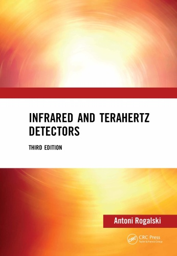 Infrared and Terahertz Detectors, 3rd Edition