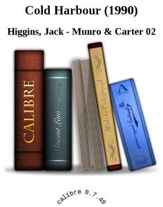 Cold Harbour (1990) - Higgins, Jack - Munro