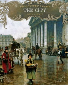 The City (Life in Victorian England)