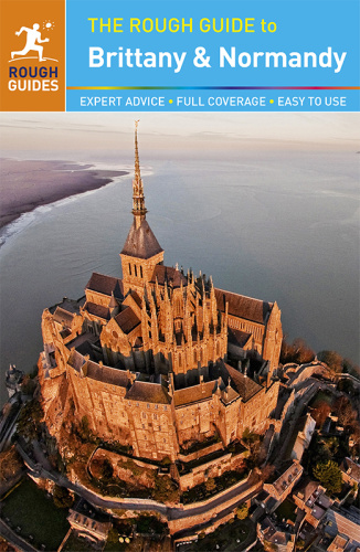 The Rough Guide to Brittany and Normandy Ed 12