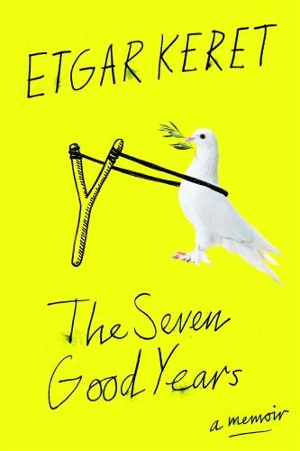 The Seven Good Years   A Memoir