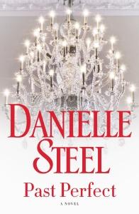 Past Perfect  A Novel - Danielle Steel