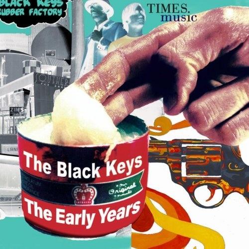 The Black Keys   The Black Keys The Early Years (2019)