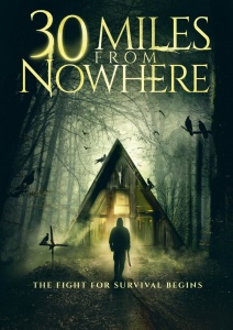 30 Miles From Nowhere 2018 WEBRip XviD MP3-XVID