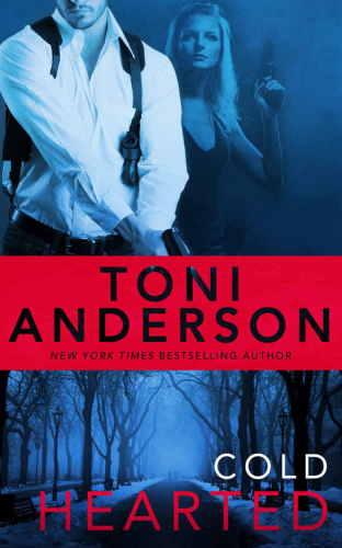 Toni Anderson   [Cold Justice 06]   Cold Hearted