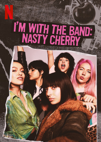Im with the Band Nasty Cherry S01E01 DOC FRENCH 720p Rip -BRiNK