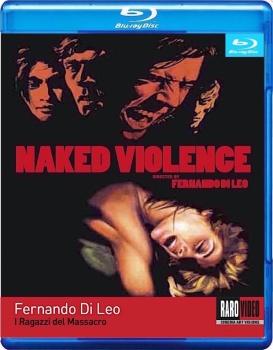 I ragazzi del massacro (1969) Full Blu-Ray 22Gb VC-1 ITA ENG LPCM 2.0