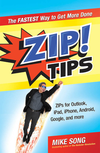 ZIP! Tips  The Fastest Way to Get More Done