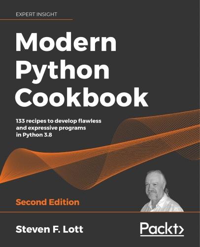 Modern Python Cookbook, 2nd Edition