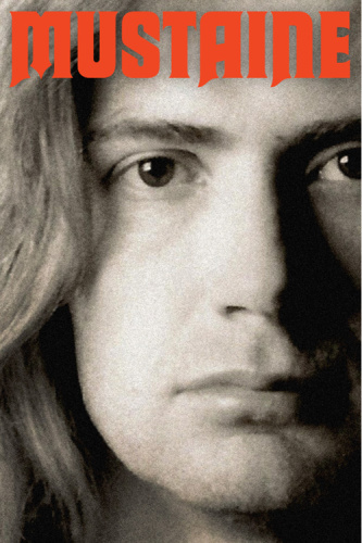 Mustaine  A Heavy Metal Memoir by Dave Mustaine