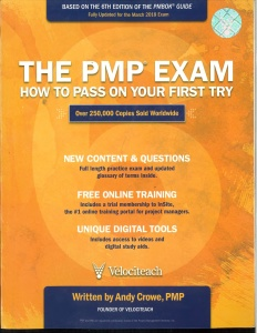 The PMP Exam- How to Pass on Your First Try, Sixth Edition