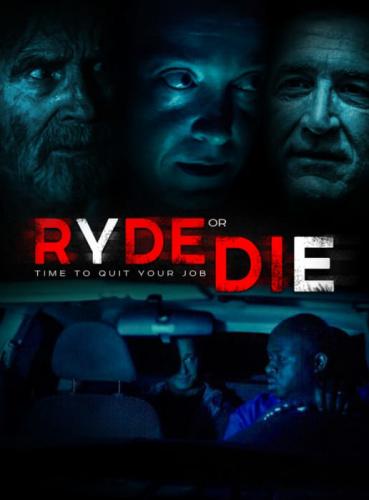 Ryde or Die 2018 720p AMZN WEBRip 800MB x264-GalaxyRG