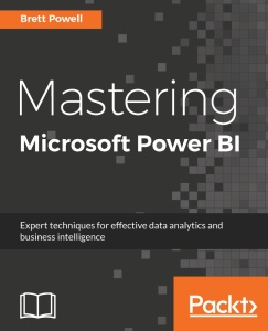 Mastering Microsoft Power BI by Brett Powell
