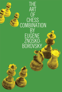 The Art of Chess Combination (Dover Chess)