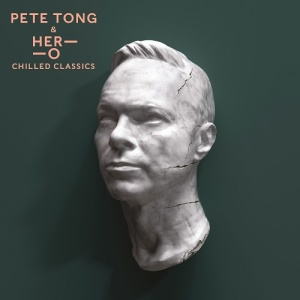 Pete Tong And The Heritage Orchestra   Chilled Classics (2019)