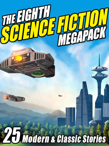 The Eighth Science Fiction Megapack
