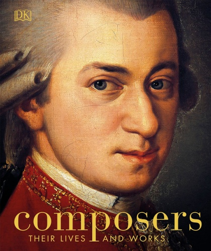 Composers Their Lives and Works