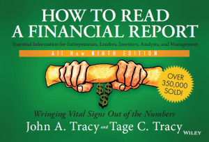 How to Read a Financial Report Wringing Vital Signs Out of the Numbers, 9th Edition