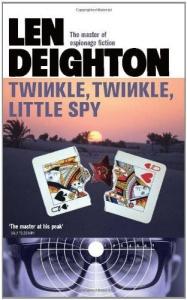 Twinkle Twinkle Little Spy - Len Deighton