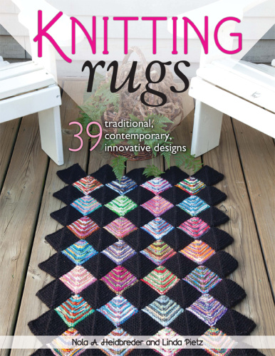 Knitting Rugs   ' Traditional, Contemporary, Innovative Designs