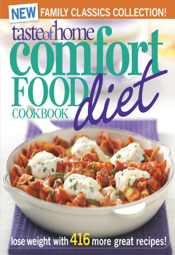 Taste of Home Comfort Food Diet Cookbook - New Family Classics Collection