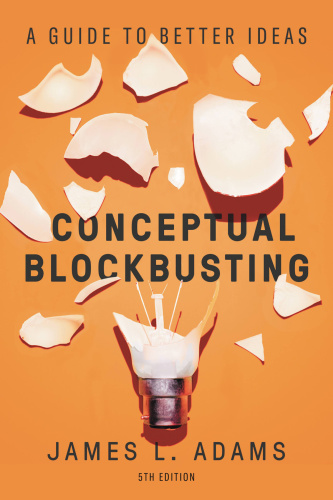 Conceptual Blockbusting - James L Adams
