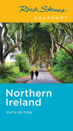 Rick Steves Snapshot Northern Ireland (Rick Steves Travel Guide), 6th Edition