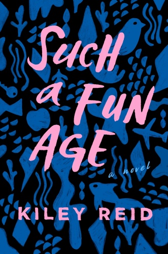 05  SUCH A FUN AGE by Kiley Reid