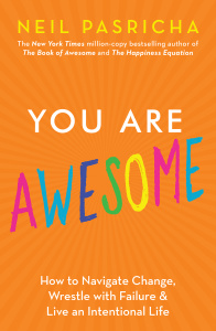 You Are Awesome by Neil Pasricha