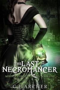 The Last Necromancer - C J  Archer