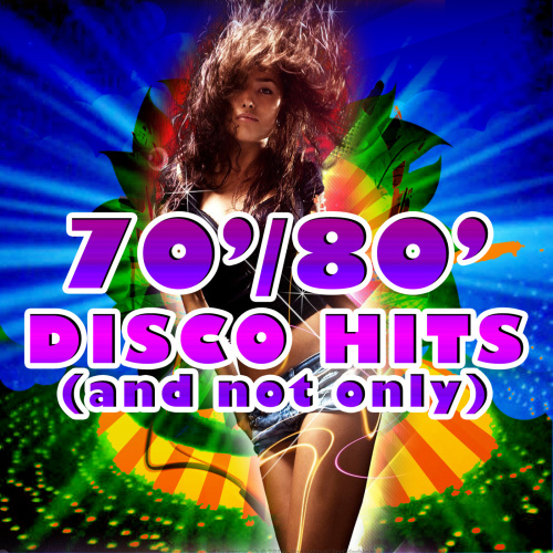 VA   70' 80' Disco Hits (And Not Only) (2020)