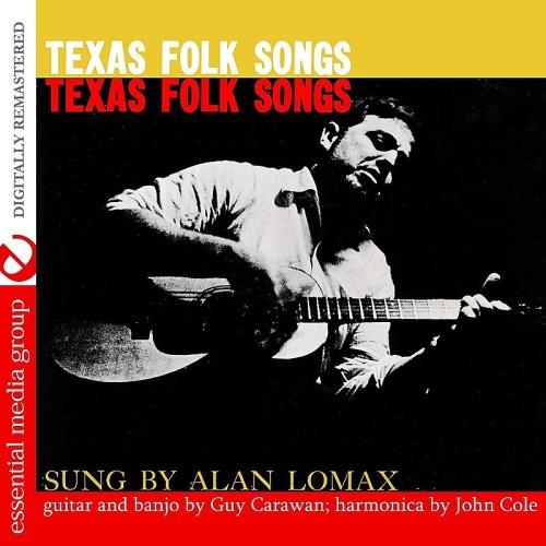 Alan Lomax Texas Folk