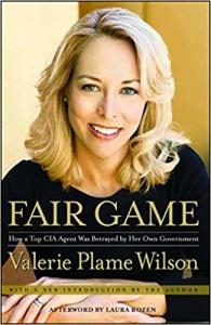 Fair Game  My Life as a Spy    by Valerie Plame Wilson