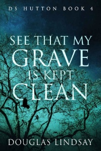 See That My Grave Is Kept Clean