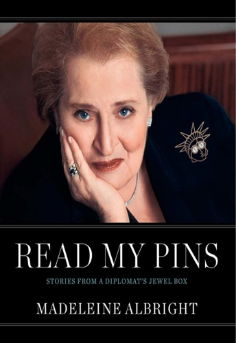 Read My Pins- Stories from a Diplomat's Jewel Box