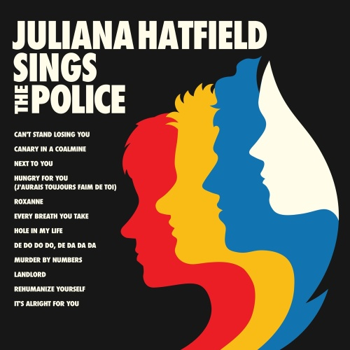 Juliana Hatfield   Juliana Hatfield Sings the Police (2019)