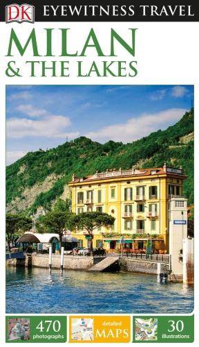 Milan & the Lakes (Eyewitness Travel Guides)
