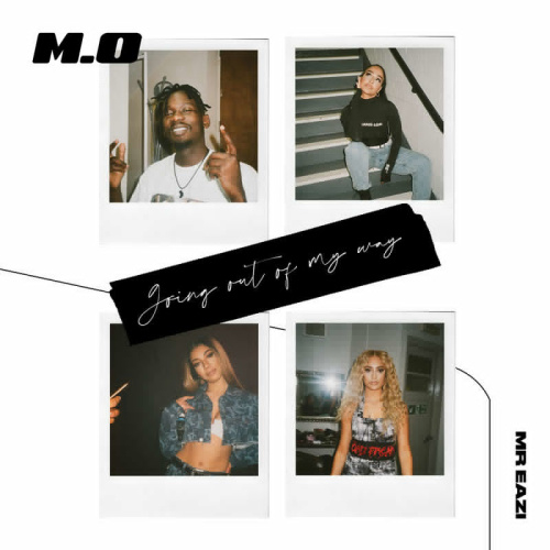 M O   Going Out Of My Way (CDQ) R&B Single~(2020)