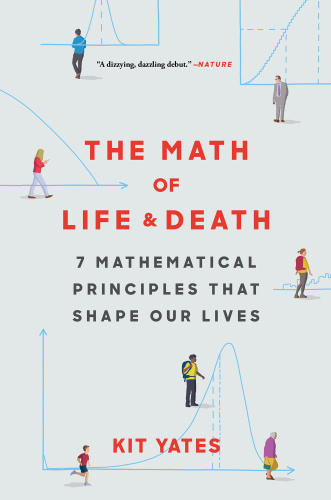 The Math of Life and Death 7 M   Kit Yates