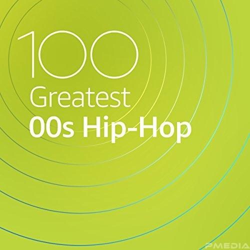 VA   100 Greatest 00s Hip Hop (2020)