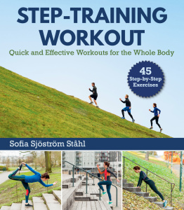 Step-Training Workout- Quick and Effective Workouts for the Whole Body
