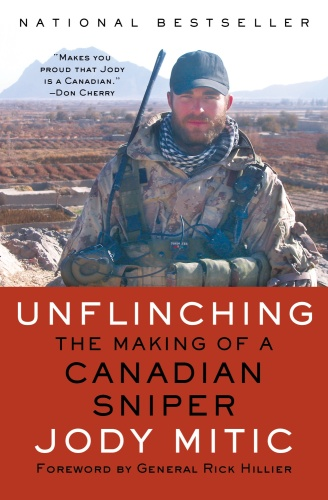 Unflinching   The Making of a Canadian Sniper