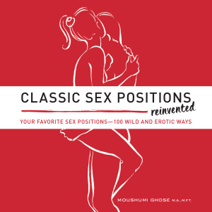 Classic Sex Positions Reinvented Your Favorite Sex Positions