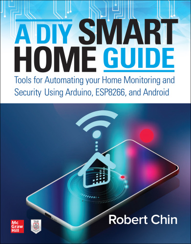 A DIY Smart Home Guide by Robert Chin