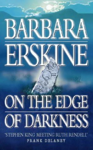 On the Edge of Darkness   Barbara Erskine    Book