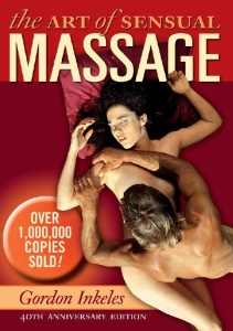 The Art of Sensual Massage, 40th Anniversary Edition